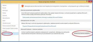 Szyfrowanie - Konfiguracja programu Outlook 2013_Ustawienia Centrum Zaufania