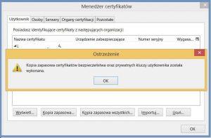 Szyfrowanie - Komunikat o wykonaniu kopii zapasowej certyfikatu bezpieczeństwa oraz kluczy
