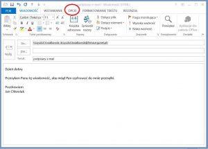 Szyfrowanie - Wysyłanie podpisanej wiadomości z programu pocztowego Outlook 2013